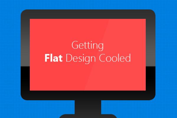 Getting-flat-design-cooled
